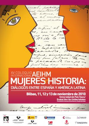 XV COLOQUIO INTERNACIONAL DE AEIHM. MUJERES E HISTORIA: DIÁLOGOS ENTRE ESPAÑA Y AMÉRICA LATINA