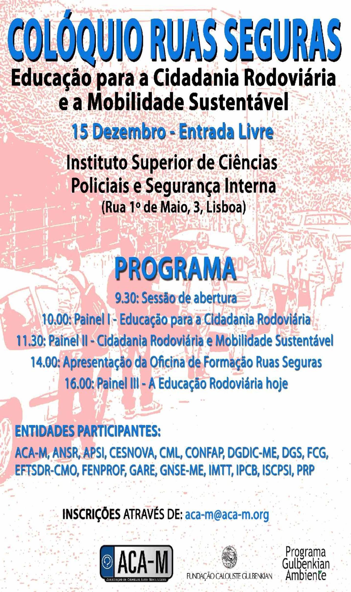 """Colóquio """"Ruas Seguras: Educação para a Cidadania Rodoviária e Mobilidade Sustentável"""""""