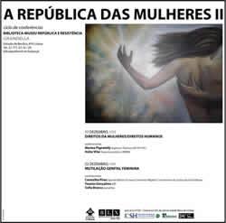 """Ciclo de Conferências """"A República das Mulheres II: Violência (s)"""""""