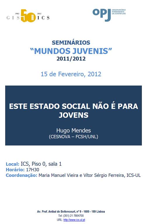 Seminário 'Este Estado Social não é para jovens'